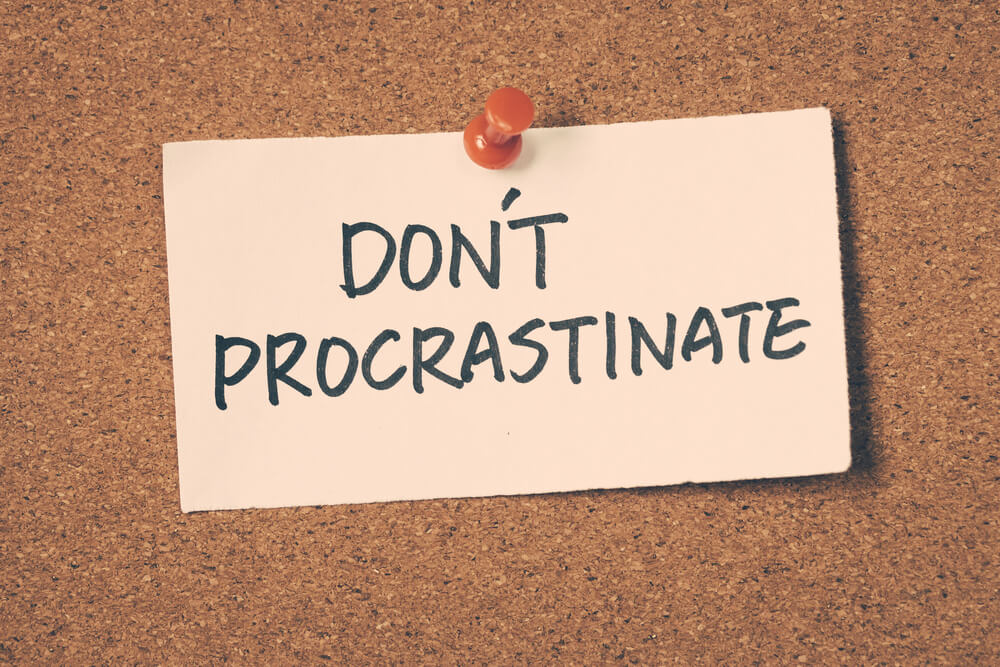 Don't procrastinate when running small business